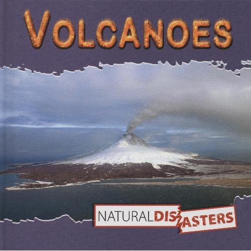 Volcanoes (Natural Disasters) (1424214041) by Ted O'Hare