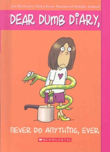 Never Do Anything, Ever (Dear Dumb Diary): Kelly, Jamie