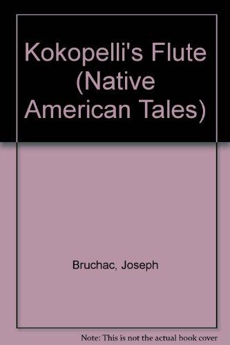 9781424221608: Kokopelli's Flute (Native American Tales)