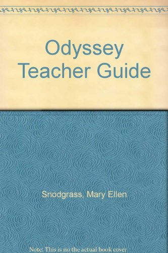 Odyssey Teacher Guide (1424231884) by Snodgrass, Mary Ellen