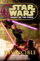 9781424242092: Invincible (Star Wars: Legacy of the Force)