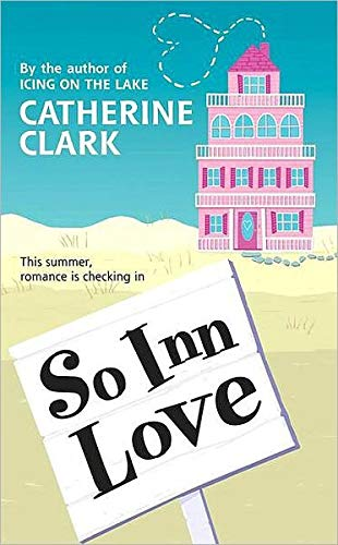 9781424242771: So Inn Love (Catherine Clark)