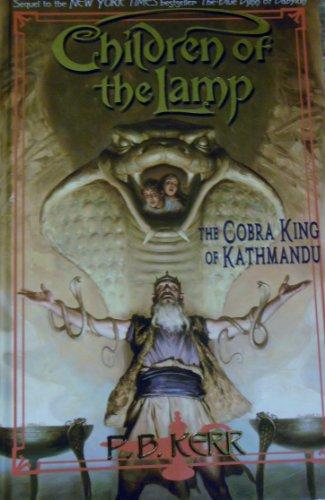 9781424242818: Cobra King of Kathmandu (Children of the Lamp)