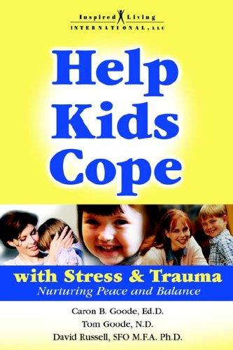 9781424300242: Help Kids Cope with Stress & Trauma