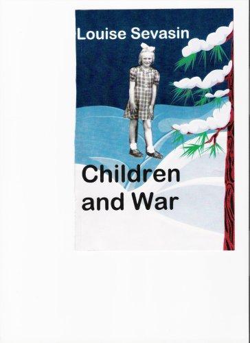 Children and War: Sevasin, Louise