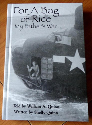 9781424300730: FOR A BAG OF RICE My Father's War