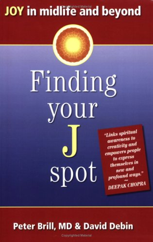9781424301089: Finding Your J Spot: Joy in Midlife and Beyond