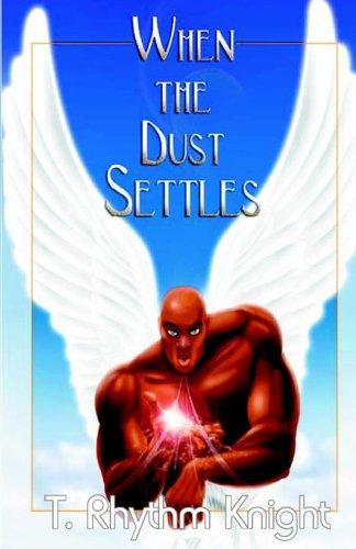9781424303854: When The Dust Settles