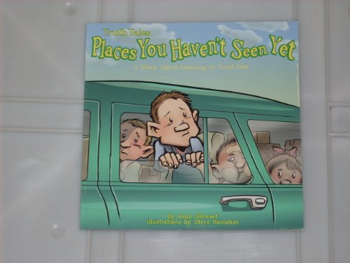 9781424304073: Places You Haven't Seen Yet: A Story About Learning to Trust God, Truth Tales
