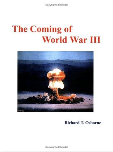 9781424305520: The Coming of World War III