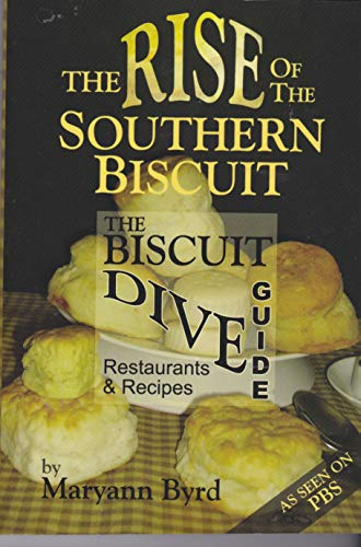 9781424305872: The Rise of the Southern Biscuit the Biscuit Dive Guide