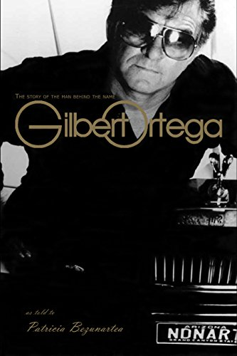 9781424308392: The Story of the Man Behind the Name Gilbert Ortega