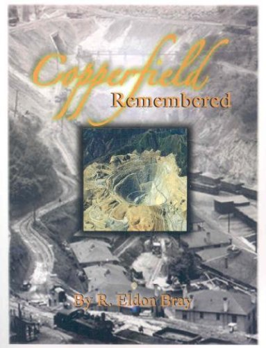 9781424308583: Copperfield Remembered: A History of Copperfield and Adventures While Growing Up There