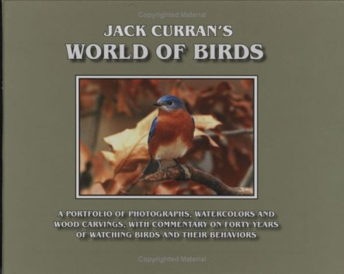 Jack Curran's World of Birds: Curran, Jack