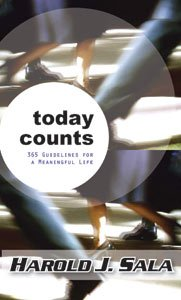 9781424315406: Today Counts: 365 Guidelines for a Meaningful Life