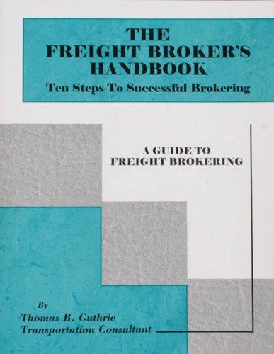 9781424316045: Freight Brokers Handbook