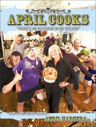9781424316632: April Cooks