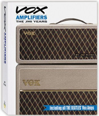 9781424317691: Vox Amplifiers: The JMI Years