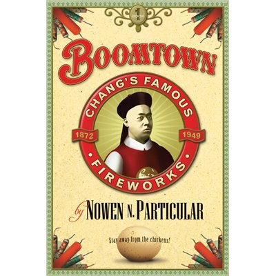 9781424325320: Boomtown (Book 1) Chang's Famous Fireworks