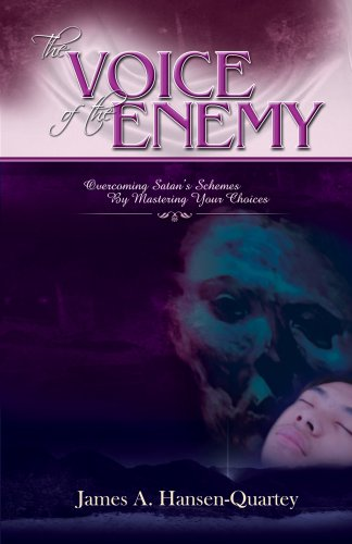 9781424327386: The Voice of the Enemy: Overcoming Satan's Schemes By Mastering Your Choices
