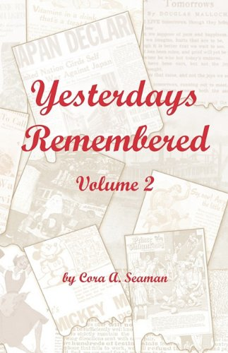 9781424328277: Yesterdays Remembered Vol. II