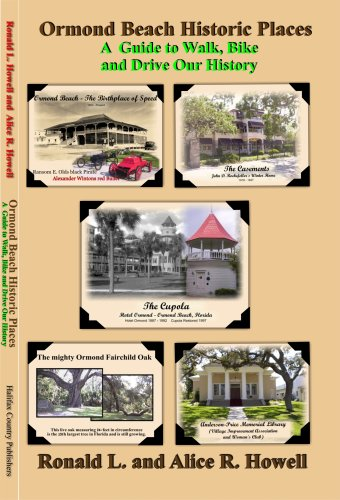 9781424330898: Ormond Beach Historic Places - A Guide to Walk, Bike, and Drive Our History