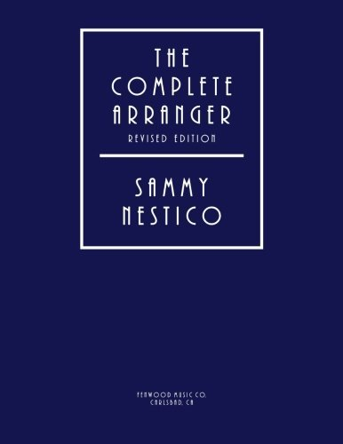 9781424331215: The Complete Arranger Revised Edition