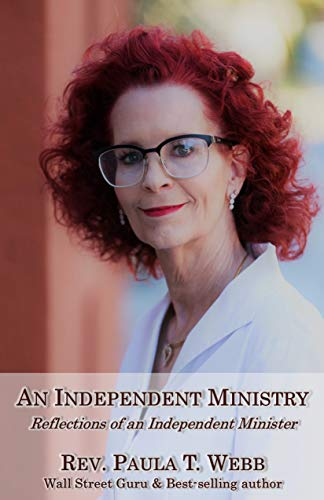 9781424332038: An Independent Ministry ~ Reflections of an Independent Minister (Third Edition)