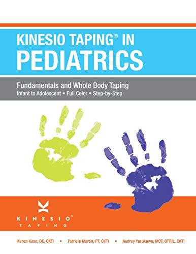 9781424333080: Kinesiotaping in Pediatrics: Fundamentals and Whole Body Taping