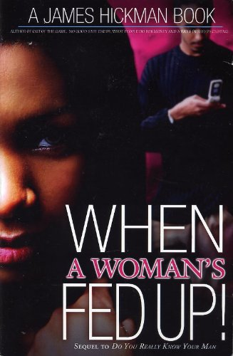 9781424333844: When a Womans Fed Up: Do You Really Know Your Man