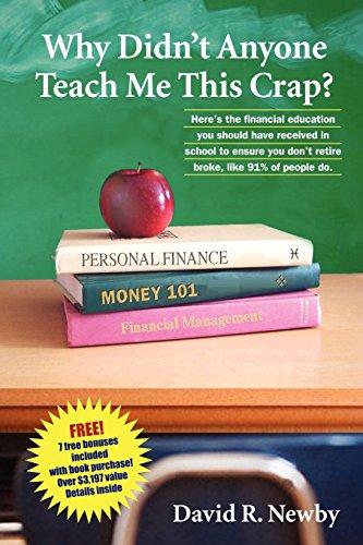 Why Didn't Anyone Teach Me This Crap?: David R. Newby