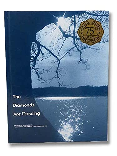 9781424336111: The Diamonds Are Dancing: A History of Conesus Lake