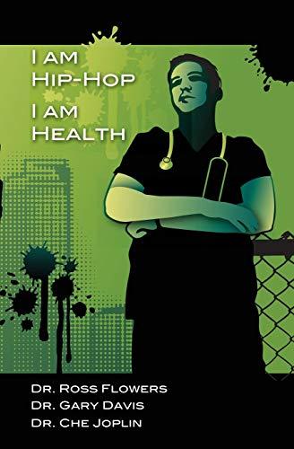 9781424337415: I am Hip Hop, I am Health