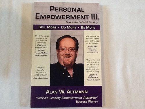 Personal Empowerment III: Alan W. Altmann