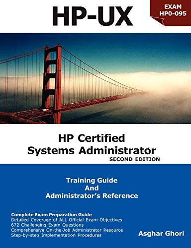 9781424342310: HP Certified Systems Administrator: Training Guide and Administrator's Reference, 2nd Edition [HP-UX Exams HP0-095 and (most) HP0-A01]
