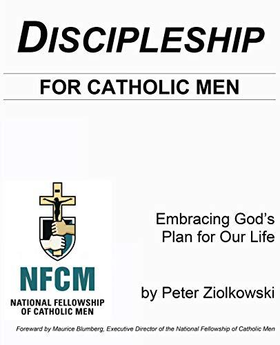 Discipleship for Catholic Men: Peter Thomas Ziolkowski