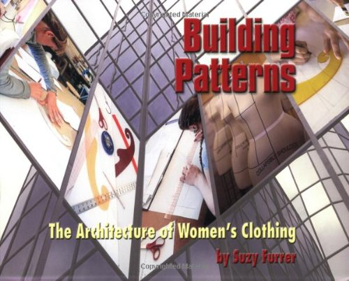 9781424343539: Building Patterns: The Architecture of Women's Clothing