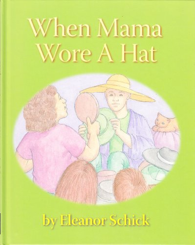 9781424344291: When Mama Wore A Hat