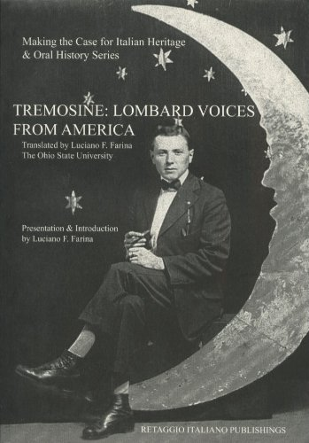 Tremosine: Lombard Voices from America: Luciano F Farina