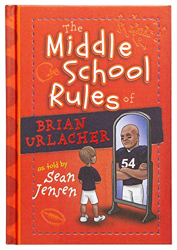 The Middle School Rules of Brian Urlacher: Jensen, Sean