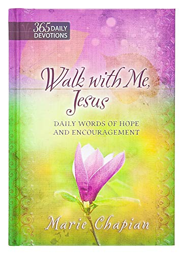 9781424550487: Walk With Me Jesus: Daily Words of Hope and Encouragement