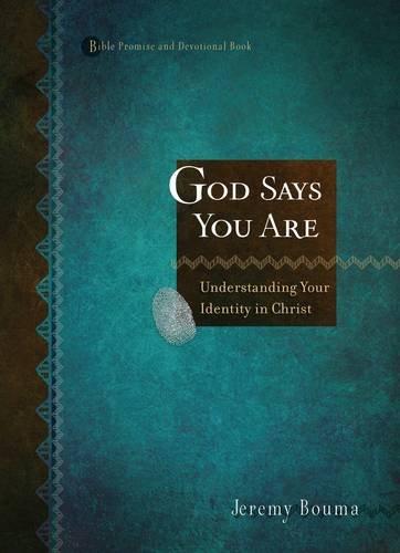 God Says You Are : When You: Jeremy Bouma