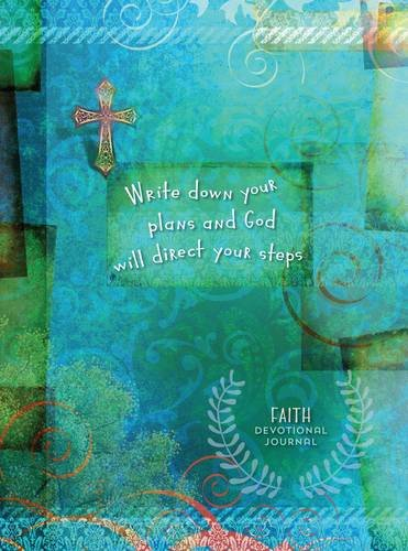 Write Down Your Plans and God Will Direct Your Steps: Faith Devotional Journal: Belle City Gifts