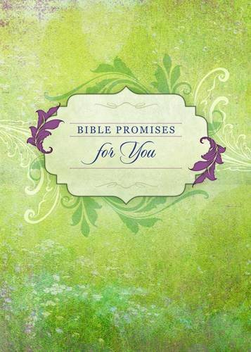 Bible Promises for You (Promises for Life): Broadstreet Publishing Group LLC