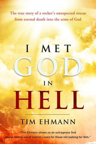 I Met God in Hell: Tim Ehmann