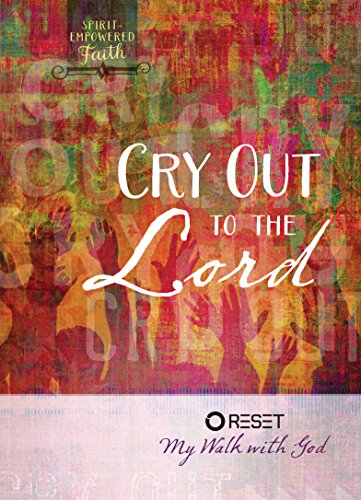 9781424551248: Cry Out to the Lord: Reset My Walk with God