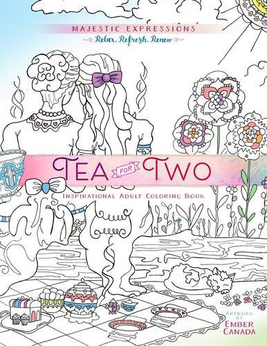 Tea for Two: Coloring Friendship: Majestic Expressions