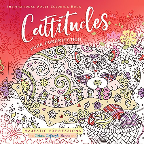 9781424553051: Adult Coloring Book: Cattitudes Pure Purrrfection (Majestic Expressions)