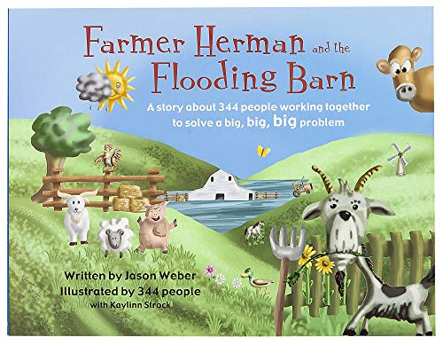 9781424553181: Farmer Herman and the Flooding Barn: A story about 344 people working together to solve a big, big, big problem