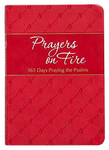 9781424553891: Prayers on Fire: 365 Days Praying the Psalms (The Passion Translation)